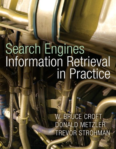 9780136072249: Search Engines: Information Retrieval in Practice