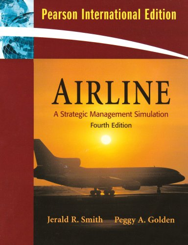 9780136072553: Airline: A Strategic Management Simulation: International Edition