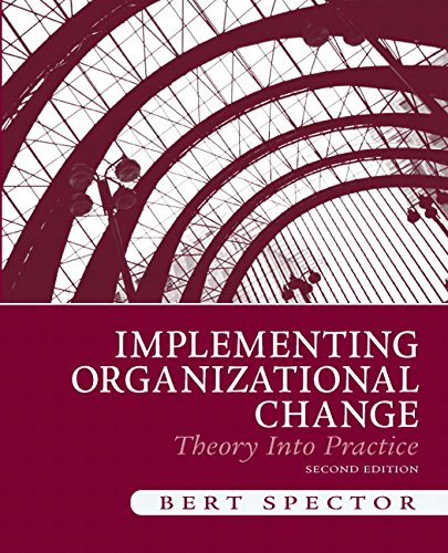 9780136074281: Implementing Organizational Change: Theory Into Practice (2nd Edition)