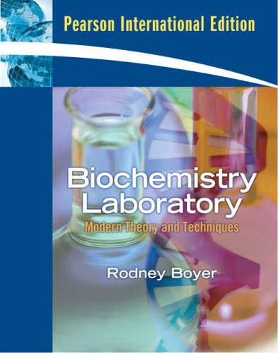 9780136076100: Biochemistry Laboratory: Modern Theory and Techniques