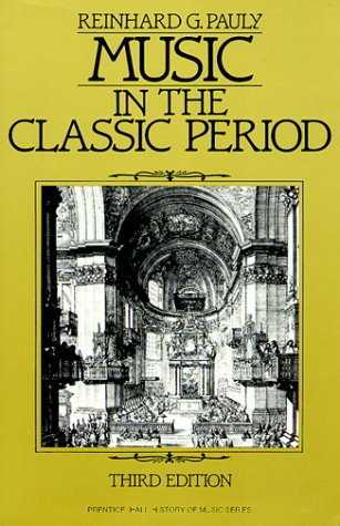9780136076230: Music in the Classic Period (Prentice Hall History of Music Series)