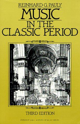 9780136076230: Music in the Classic Period