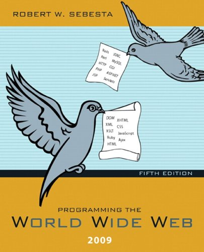 9780136076636: Programming the World Wide Web 2009 (5th Edition)