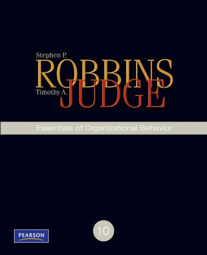 Essentials of Organizational Behavior (10th Edition): Stephen P Robbins,