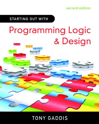 9780136077732: Starting Out with Programming Logic and Design (2nd Edition)