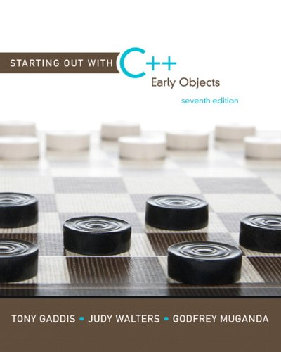 9780136077749: Starting Out with C++: Early Objects (7th Edition)