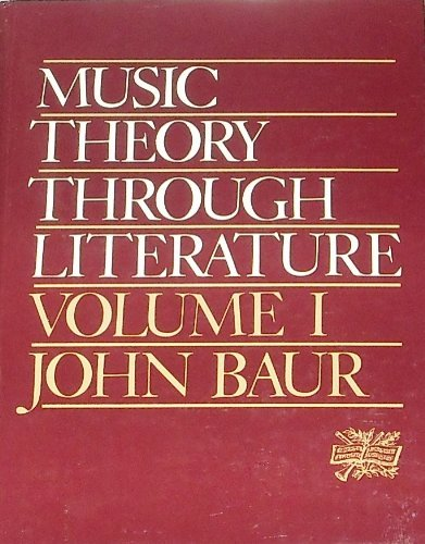 9780136078210: Music Theory Through Literature Volume I