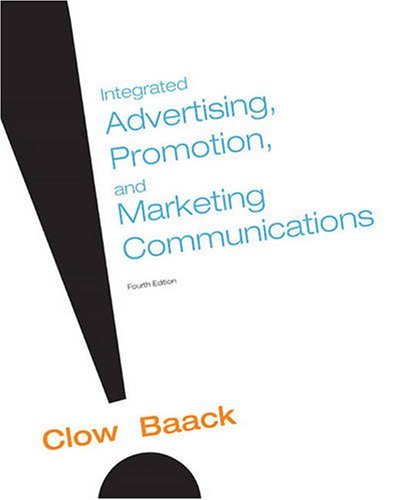 9780136079422: Integrated Advertising, Promotion and Marketing Communications (4th Edition)