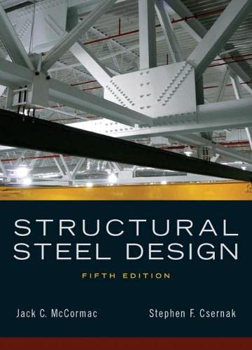 9780136079484: Structural Steel Design (5th Edition)