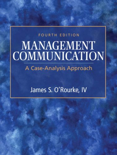 9780136079767: Management Communication: A Case-Analysis Approach (4th Edition)