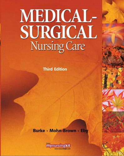 9780136080046: Medical Surgical Nursing Care