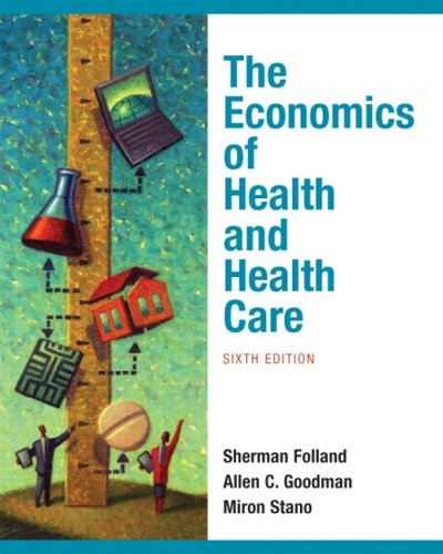 9780136080305: The Economics of Health and Health Care (6th Edition)