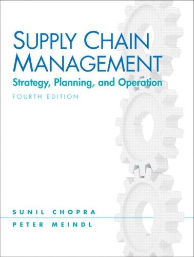 Supply Chain Management (4th Edition): Chopra, Sunil; Meindl,