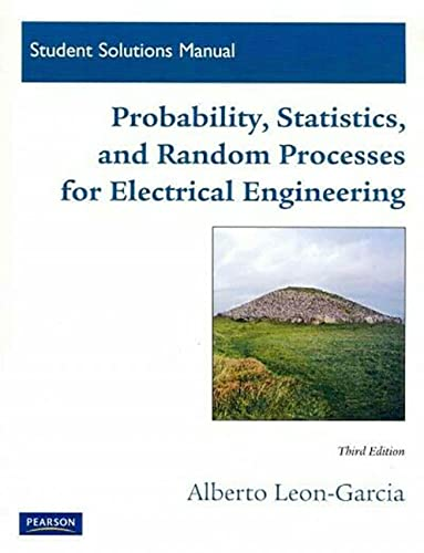 Student Solutions Manual for Probability, Statistics, and Random Processes For Electrical ...