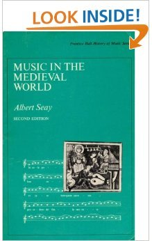 9780136081258: Music in the Mediaeval World (History of Music)