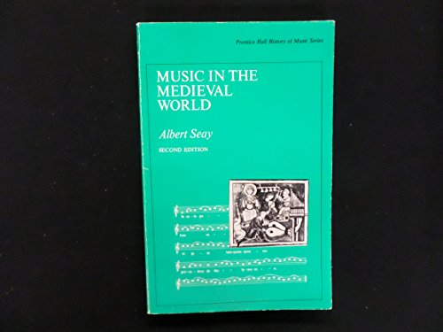 9780136081333: Music in the Mediaeval World (History of Music S.)