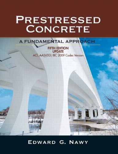 9780136081500: Prestressed Concrete: A Fundimental Approach: ACI, AASHTO, IBC 2009 Codes Version