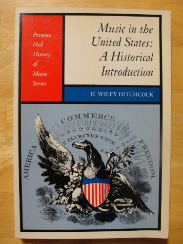 9780136083153: Music in the United States: A Historical Introduction (History of Music S.)