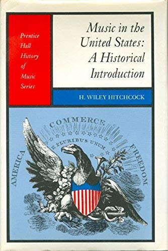 9780136083238: Music in the United States: a Historical Introduction.