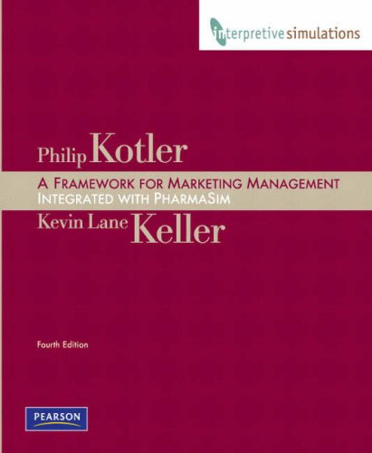 9780136083443: Framework for Marketing Management: Integrated PharmaSim Simulation Experience (4th Edition)