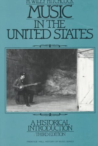 9780136084075: Music in the United States: A Historical Introduction