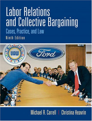 labor relations collective bargaining Employees and employers engage in collective bargaining to negotiate  the  national labor relations act (nlra) grants most private sector.