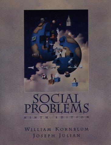 Social Problems: William Kornblum, Joseph