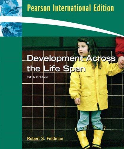 Development Across the Life Span: Robert S. Feldman