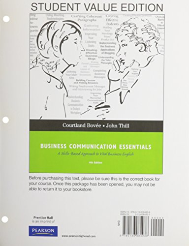 Business Communication Essentials, Student Value Edition (4th Edition) - Bovee, Courtland L., Thill, John V.