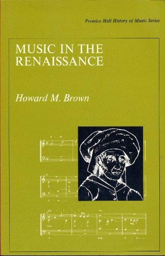 9780136084976: Music in the Renaissance