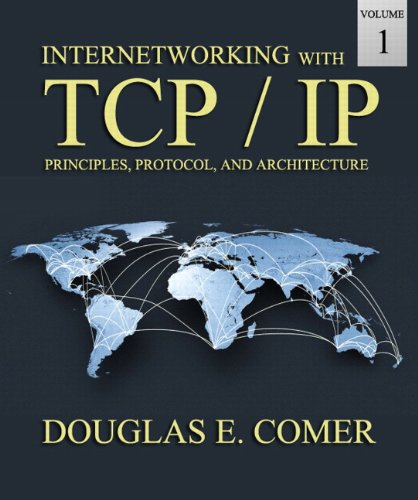 9780136085300: Internetworking With TCP/IP: Principles, Protocols, and Architecture: 1