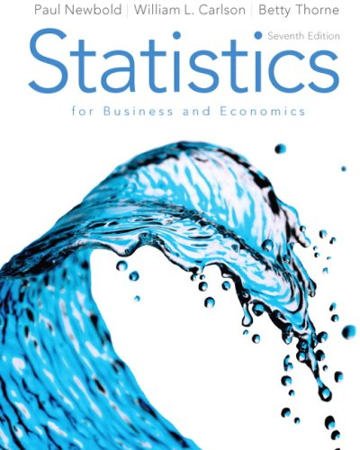 Statistics for Business and Economics (7th Edition): Paul Newbold; William