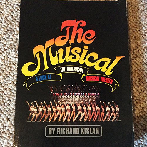 9780136085393: The Musical: A Look at the American Musical Theater (A Spectrum Book)
