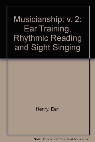9780136085898: 002: Musicianship: Ear Training, Rhythmic Reading and Sight Singing