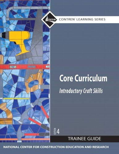 9780136086376: Core Curriculum: Introductory Craft Skills, Trainee Guide, 4th Edition