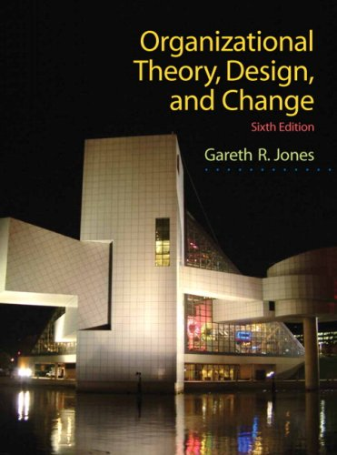9780136087311: Organizational Theory, Design, and Change