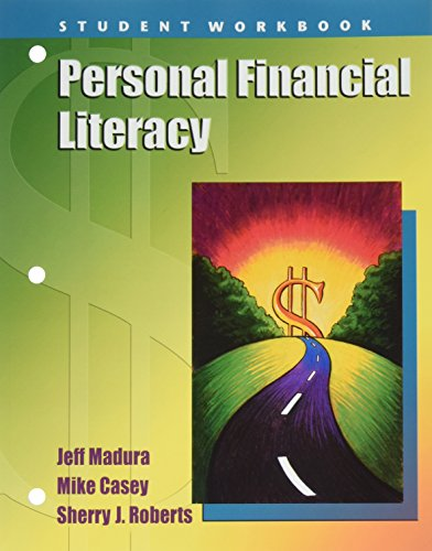 Personal Financial Literacy Workbook for Personal Financial: Madura, Jeff; Casey,