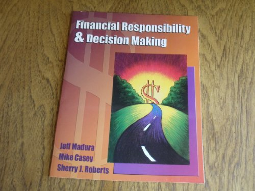 Financial Responsibility & Decision Making by Jeff: Jeff Madura, Mike