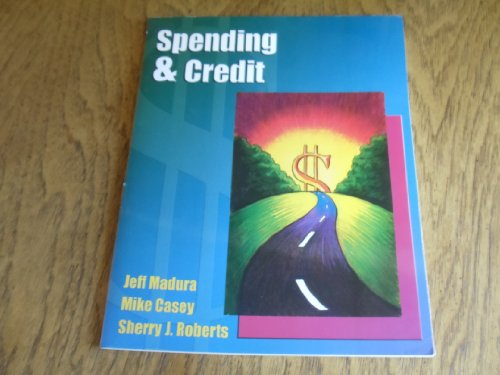 Spending & Credit by Jeff Madura, Mike: Mike Casey, and