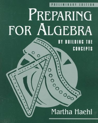 9780136088783: Preparing for Algebra: By Building the Concepts, Preliminary Edition
