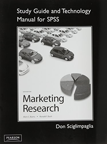 Study Guide and Technology Manual for SPSS,: Burns, Alvin C.,