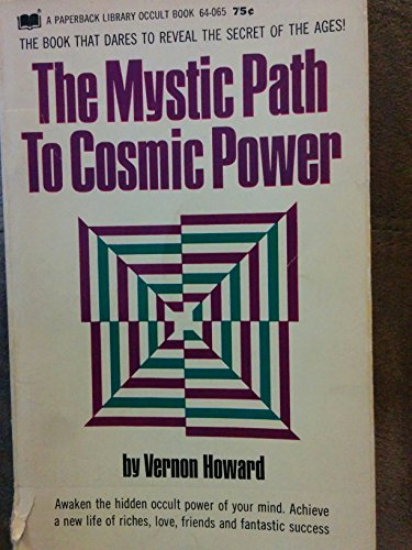 9780136090656: The Mystic Path to Cosmic Power