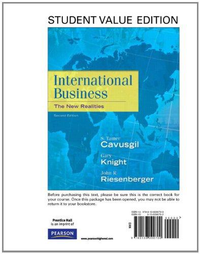 International Business: The New Realities, Student Value: Tamer Cavusgil