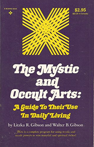 9780136090816: Mystic and Occult Arts: A Guide to Their Use in Daily