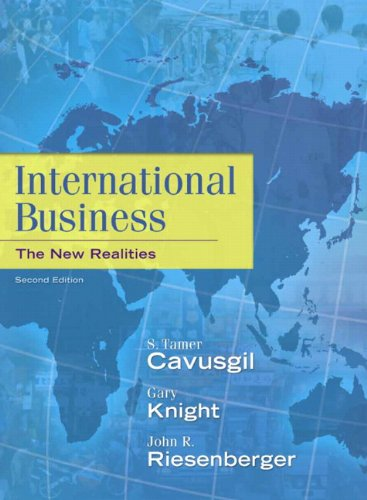 International Business : The New Realities: S. Tamer Cavusgil;