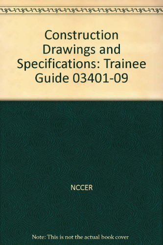 9780136091035: 03401-09 Construction Drawings and Specifications TG