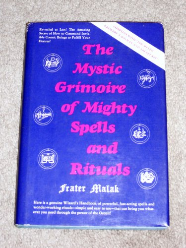 9780136091073: The Mystic Grimoire of Mighty Spells and Rituals