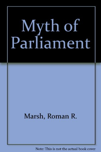 9780136091721: Myth of Parliament