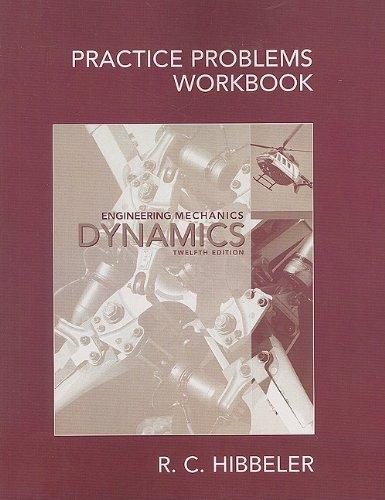9780136092049: Practice Problems Workbook for Engineering Mechanics: Dynamics
