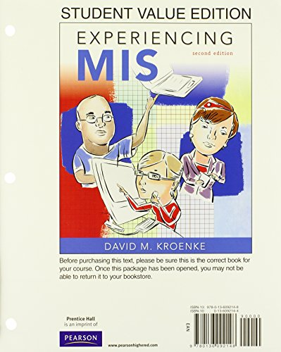Experiencing MIS, Student Value Edition (2nd Edition): Kroenke, David M.